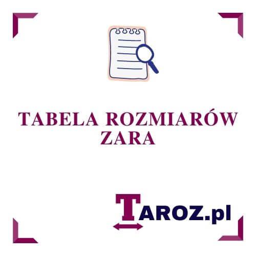 Tabela Rozmiarow Zara Taroz Pl